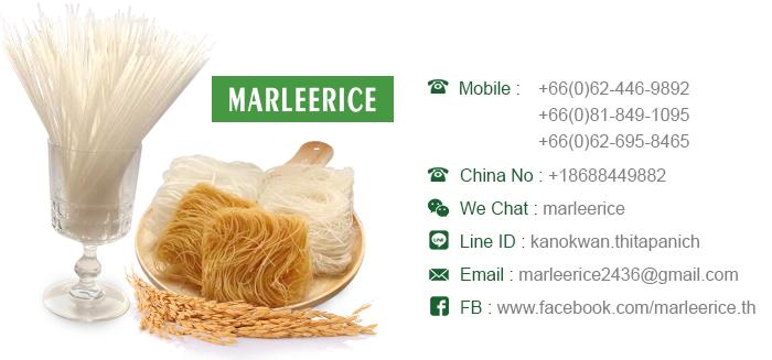 Mobile : +66(0)62-446-9892 +66(0)81-849-1095 +66(0)62-695-8465 China No : +18688449882 We Chat : marleerice Line ID : kanokwan.thitapanich Email : marleerice2436@gmail.com FB : www.facebook.com/marleerice.th meticulous noodle chewy and tender texture เส้น MARLEERICE เส้นดีดี เส้นสวย เหนียว ไม่ขาดง่าย ไม่ติดกันGluten free / No Preservative / Delicious / Healthy & Convenient Importer/Distributor Required รับสมัครตัวแทนจำหน่าย มาร์รีไรซ์ มุ่งเน้นในการส่งมอบอาหารที่มีคุณค่าและมีความอร่อย ผ่านสินค้าที่เป็นหมวดเส้นเกรดพรีเมียม ที่สะอาดปลอดภัย ผ่านกรรมวิธีการผลิตที่ได้มาตรฐาน ทั้งนี้ เพื่อตอบโจทย์พฤติกรรมผู้บริโภคในปัจจุบันที่มีความเร่งรีบ และต้องการความสะดวก อีกทั้งสามารถเสริมจุดแข็งและความต่างให้กับกลุ่มร้านอาหาร ภัตตาคาร และโรงแรมเพื่อต่อยอดธุรกิจให้เติบโต